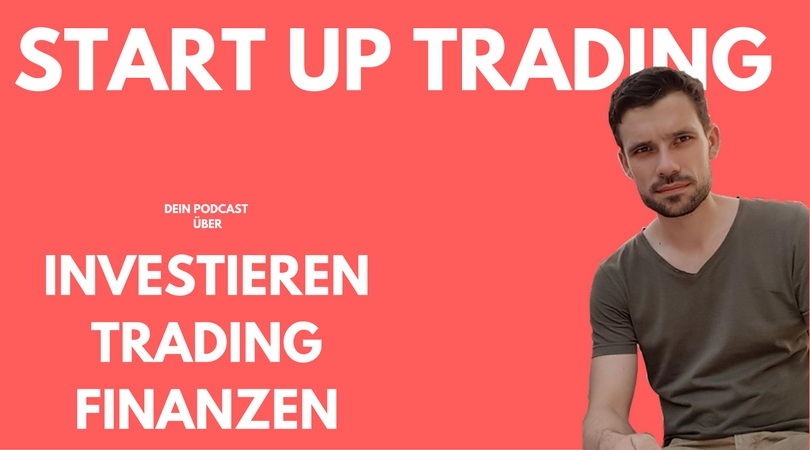 Folge 2: Der Unterschied zwischen Investieren und Traden