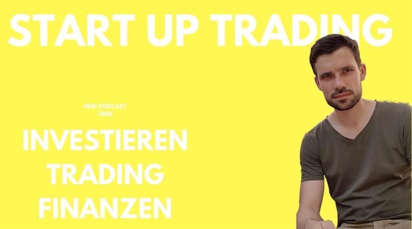 Folge 3: Gründe dein Börsen Start-Up, dein Einstieg in die Börse